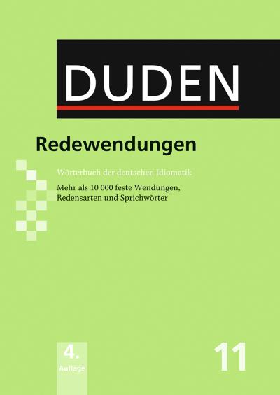 Duden Wörterbuch der deutschen Idiomatik