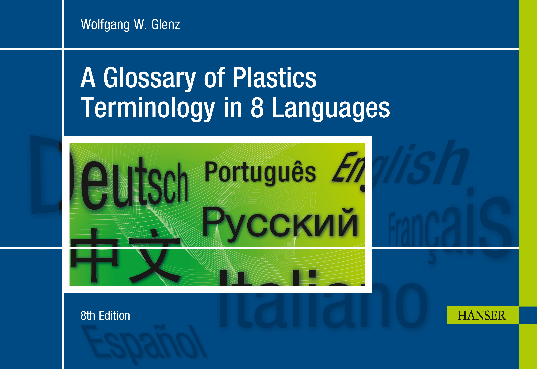 Glenz: A Glossary of Plastics