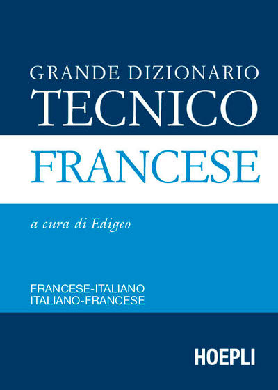 Grand Dictionnaire Technique Italien