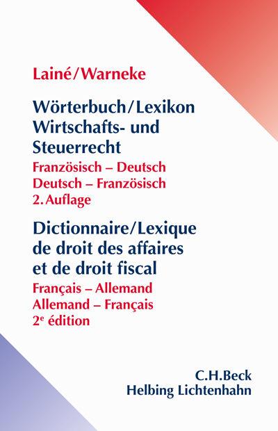 Wörterbuch/Lexikon Wirtschafts- und Steuerrecht