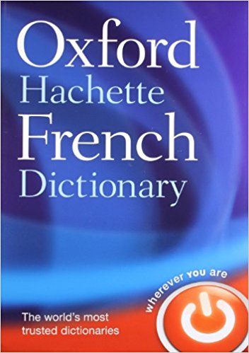 Oxford-Hachette French Dictionary - Oxford University Press
