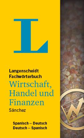 Fachwörterbuch Wirtschaft, Handel und Finanzen - Langenscheidt