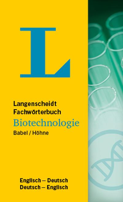 Langenscheidt Fachwörterbuch Biotechnologie