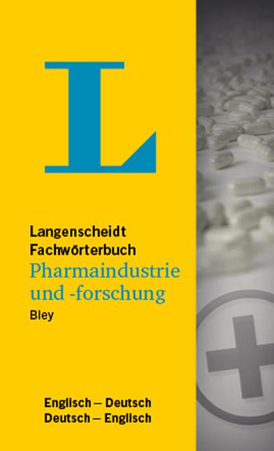 Langenscheidt Fachwörterbuch Pharmaindustrie und -forschung